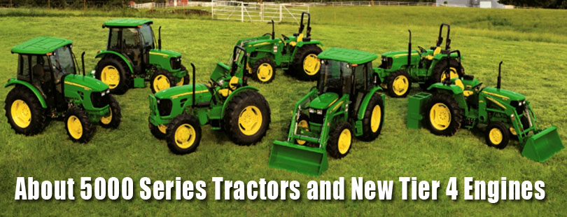 John Deere 5000 Series Tier 4 Engines