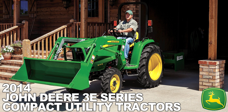 2014 John Deere 3E Compact Utility Tractors
