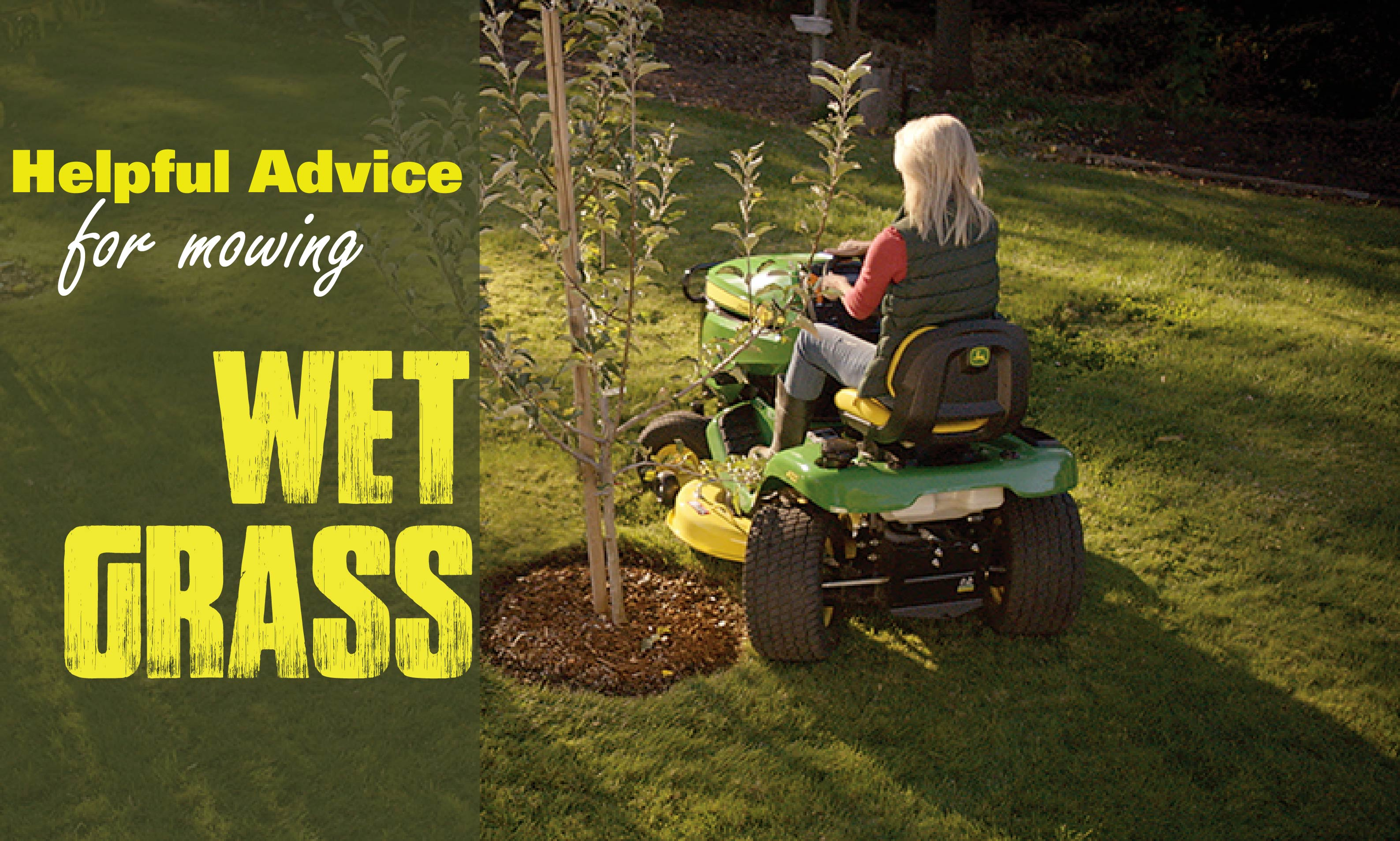Helpful Advice for Mowing Wet Grass