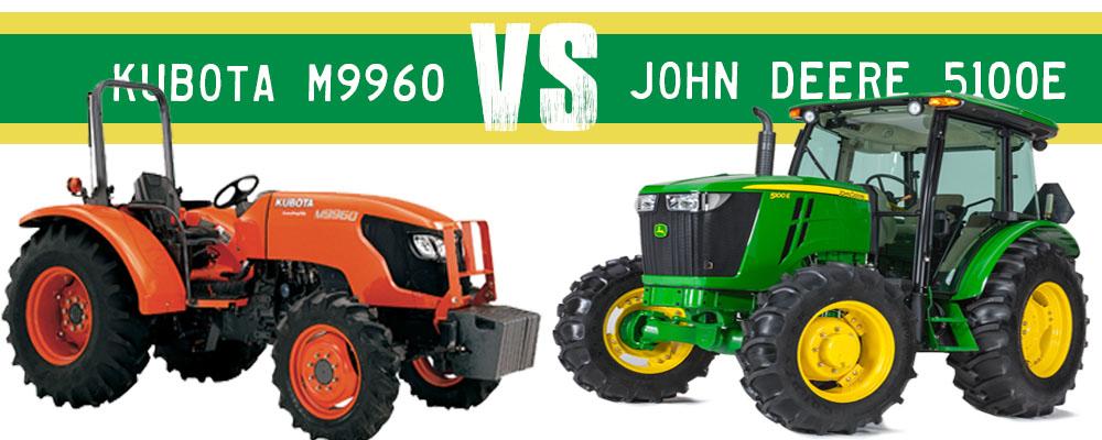Kubota M9960 VS John Deere 5100E