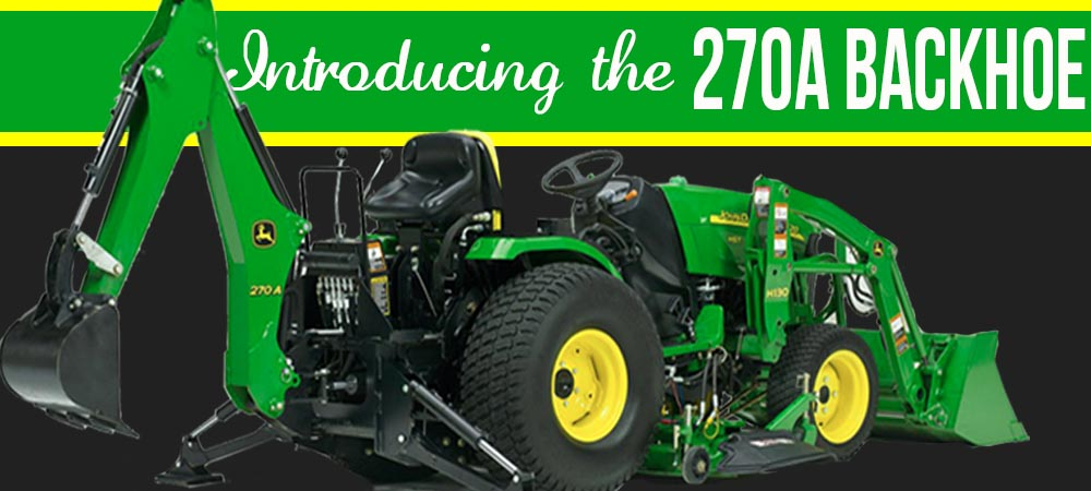 Introducing the John Deere 270A Backhoe
