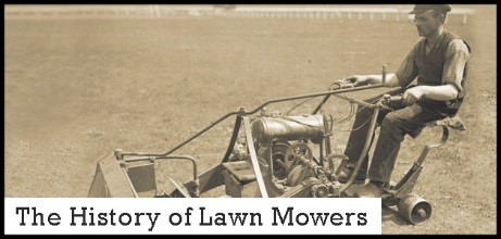The History of Lawn Mowers