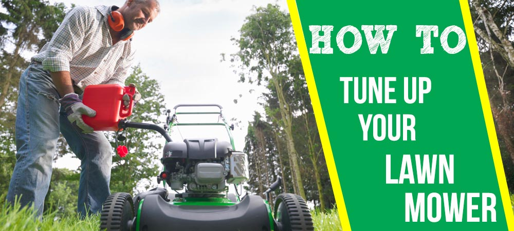 How to Tune Up your Walk Behind Lawn Mower