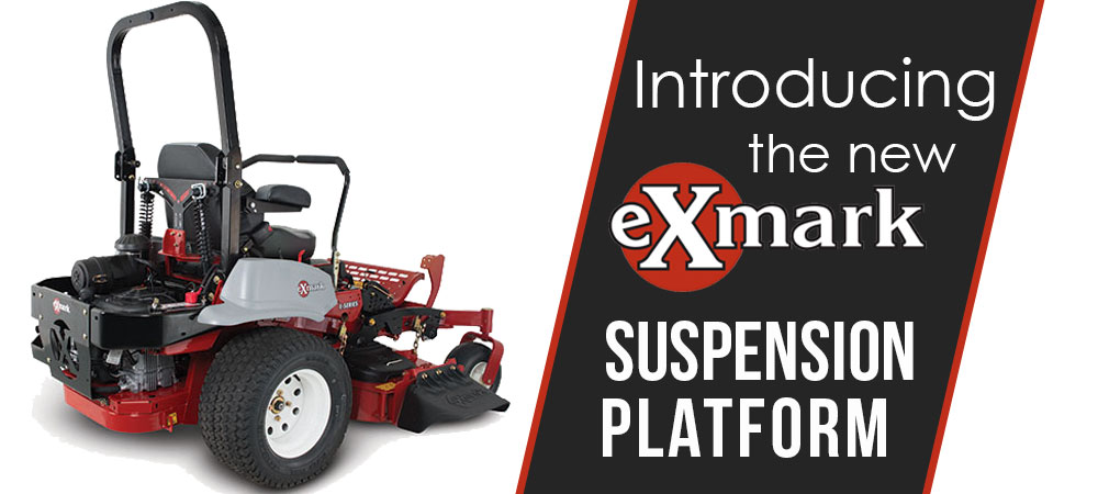 Introducing Exmark's Suspension Platform