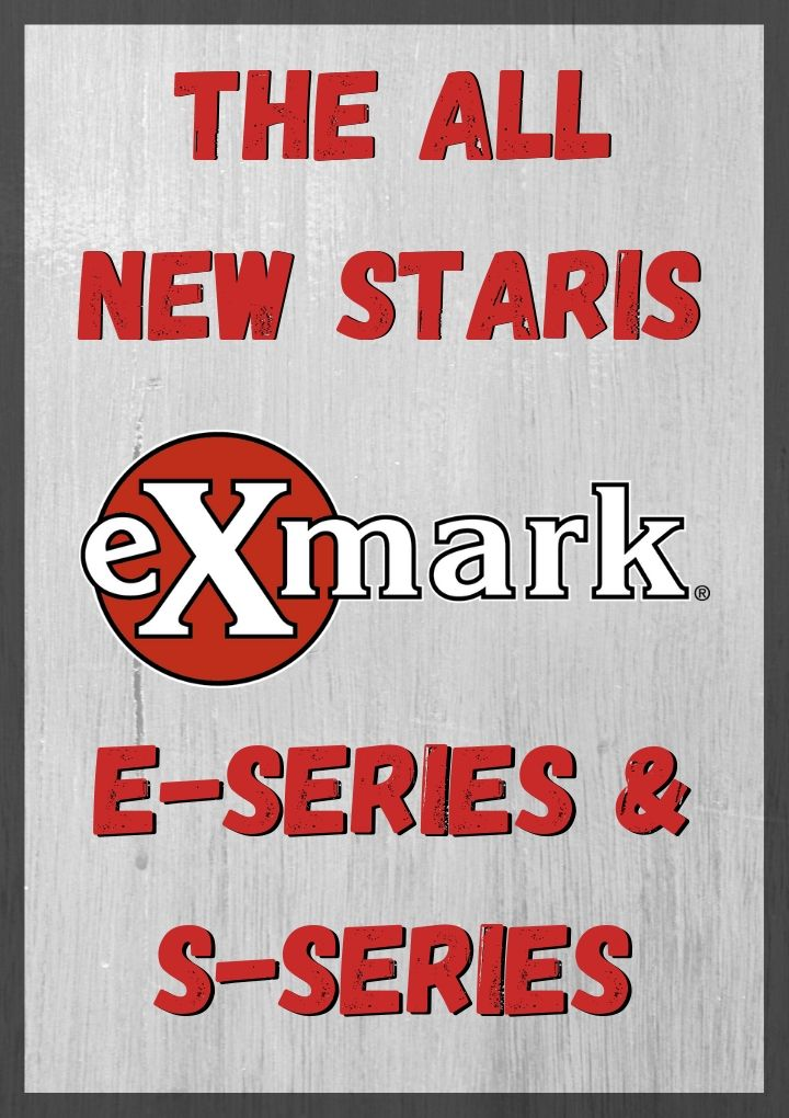 The NEW Exmark Staris E-Series & S-Series