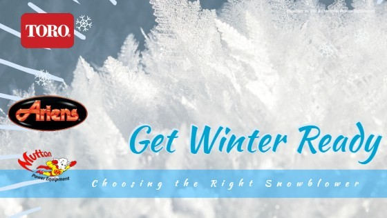 Be Prepared with a Snow Blower from Mutton Power Equipment