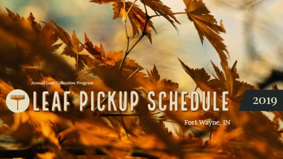 2019 Fort Wayne Leaf Collection Schedule