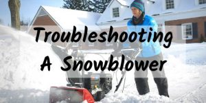 How To Troubleshoot A Clogged Snowblower