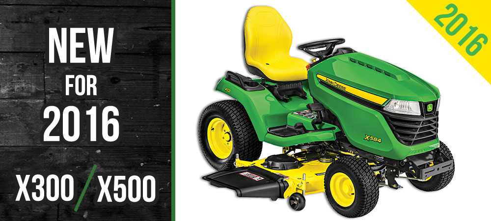 2016 john deere x300 x500 lawn tractor lineup. Black Bedroom Furniture Sets. Home Design Ideas